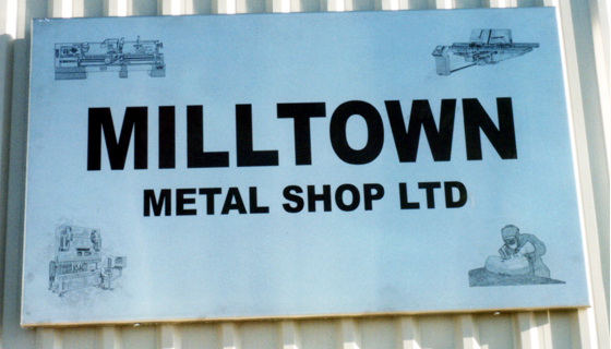 Signage - Milltown Metal Shop Ltd.
